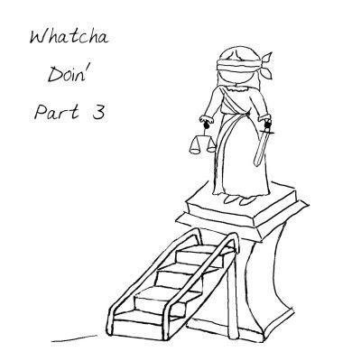 017 - Whatcha Doin' Part 3 - square